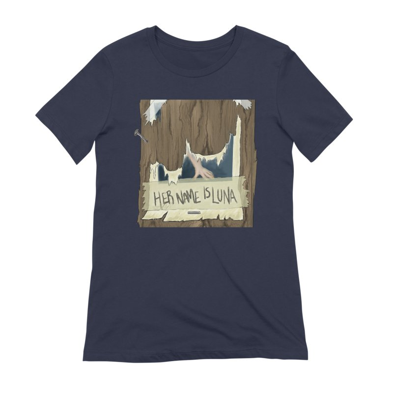 Her Name is Luna (Designed by The Unapologetic Artist) Women's Extra Soft T-Shirt by Augie's Attic