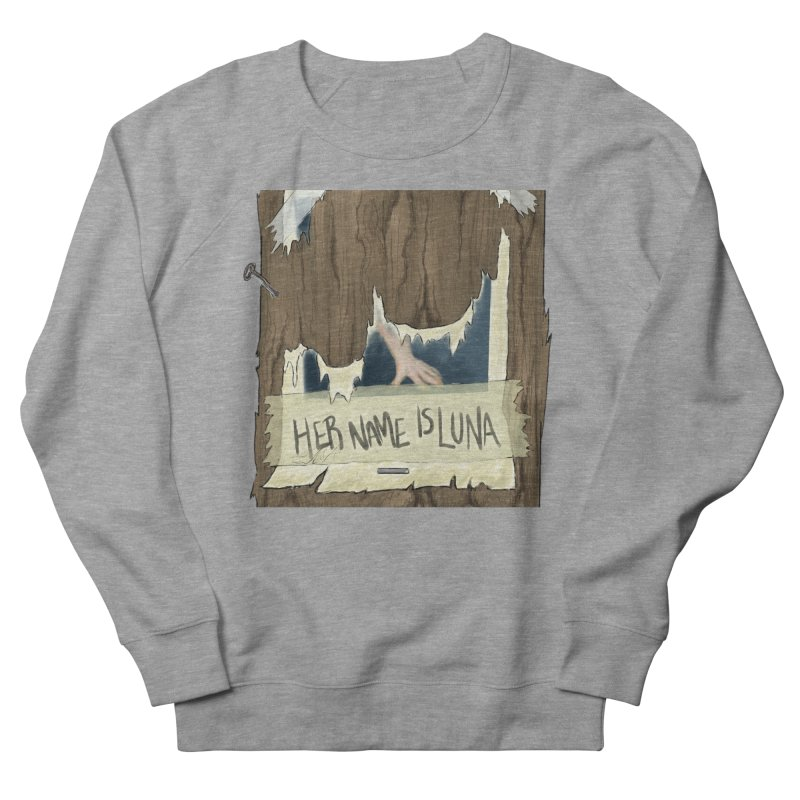 Her Name is Luna (Designed by The Unapologetic Artist) Women's French Terry Sweatshirt by Augie's Attic