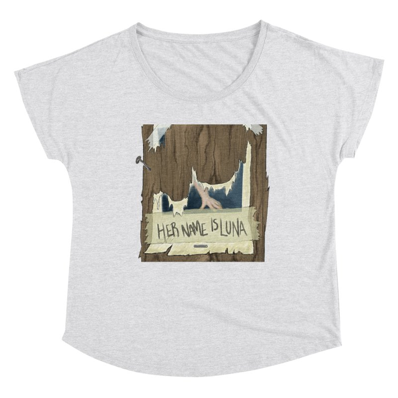Her Name is Luna (Designed by The Unapologetic Artist) Women's Dolman Scoop Neck by Augie's Attic