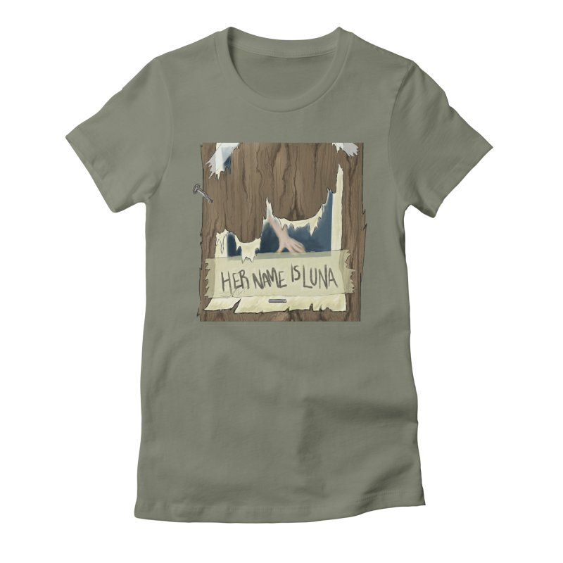 Her Name is Luna (Designed by The Unapologetic Artist) Women's Fitted T-Shirt by Augie's Attic