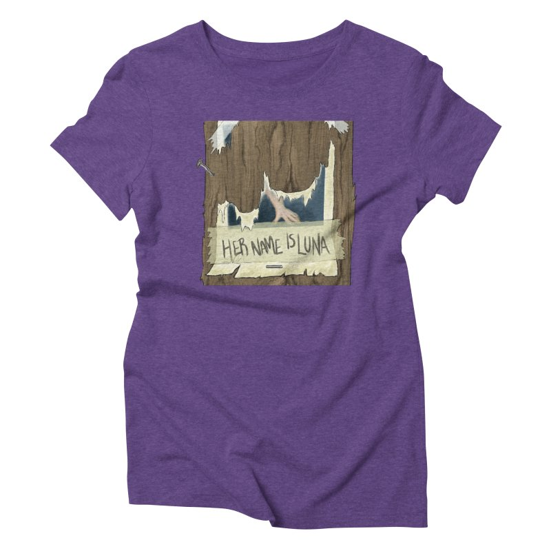 Her Name is Luna (Designed by The Unapologetic Artist) Women's Triblend T-Shirt by Augie's Attic