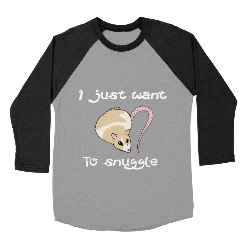 I just want to snuggle (dark colors) Women's Baseball Triblend Longsleeve T-Shirt by Augie's Attic