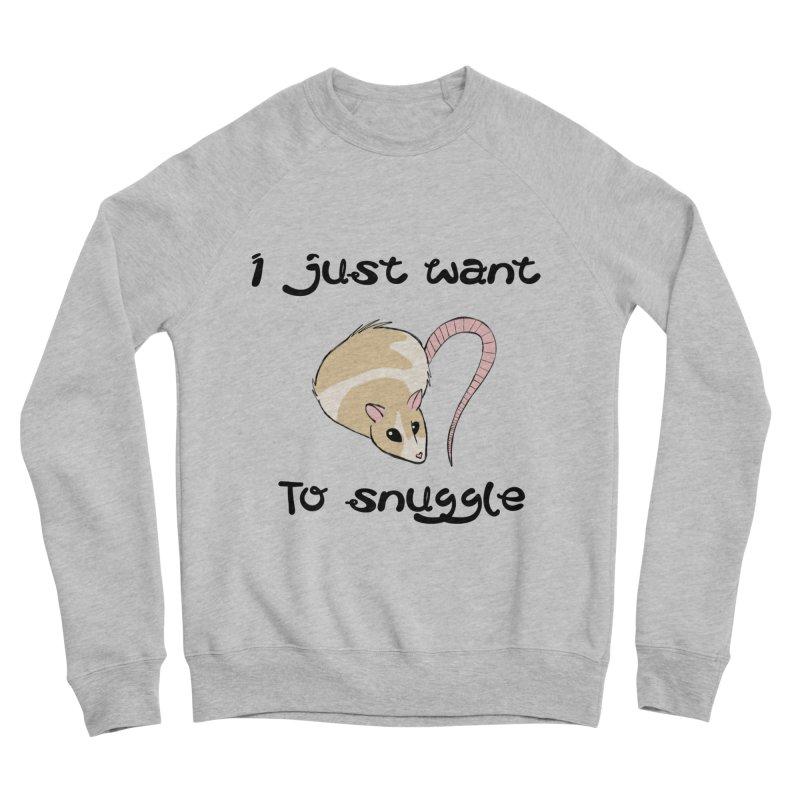 I just want to snuggle (light colors) Women's Sponge Fleece Sweatshirt by Augie's Attic