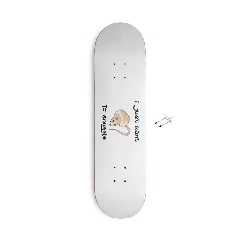 I just want to snuggle (light colors) Accessories With Hanging Hardware Skateboard by Augie's Attic