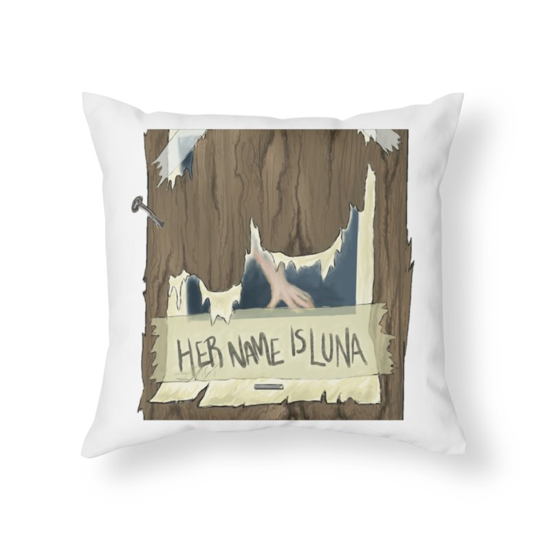 Her Name is Luna (Designed by Unapologetic Artist) Home Throw Pillow by Augie's Attic