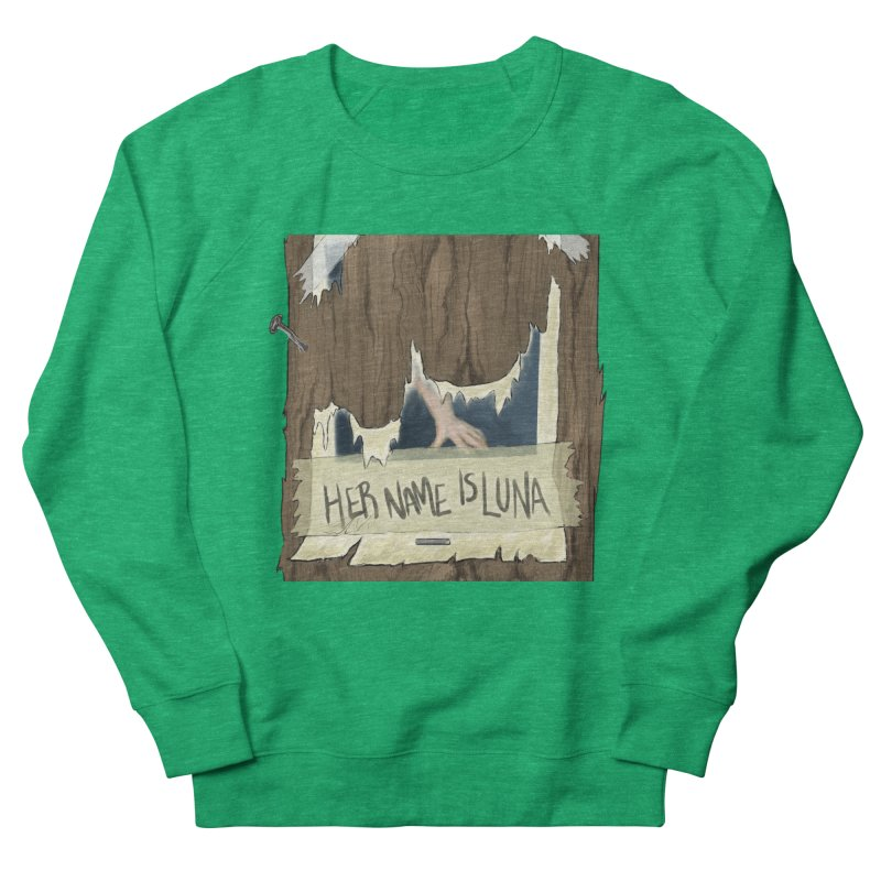 Her Name is Luna (Designed by Unapologetic Artist) Women's Sweatshirt by Augie's Attic