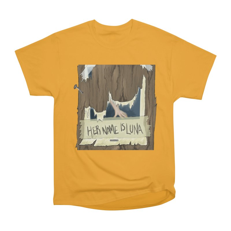 Her Name is Luna (Designed by Unapologetic Artist) Women's Heavyweight Unisex T-Shirt by Augie's Attic