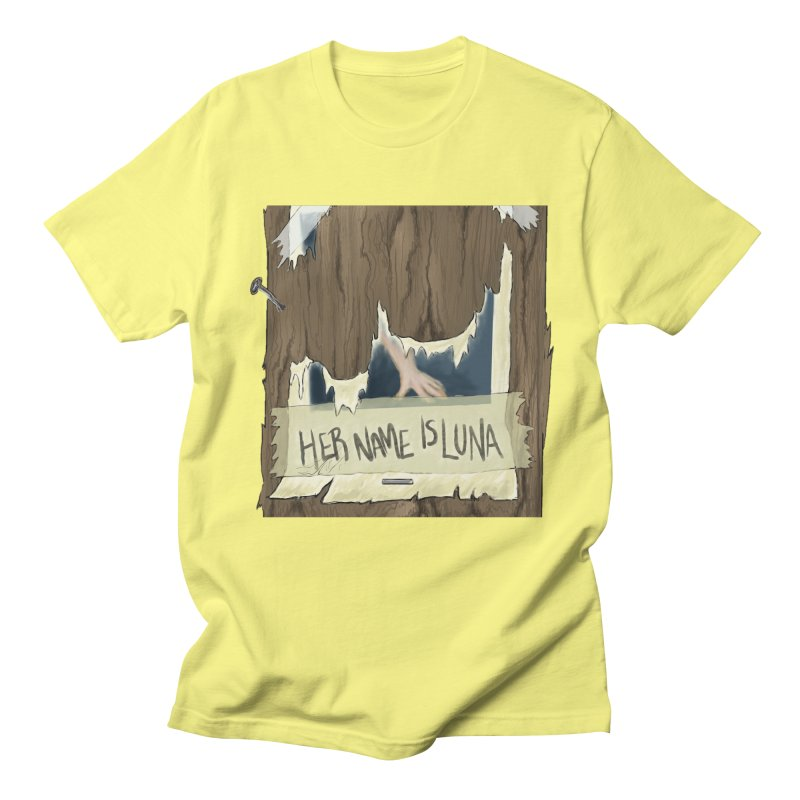 Her Name is Luna (Designed by Unapologetic Artist) Women's Regular Unisex T-Shirt by Augie's Attic