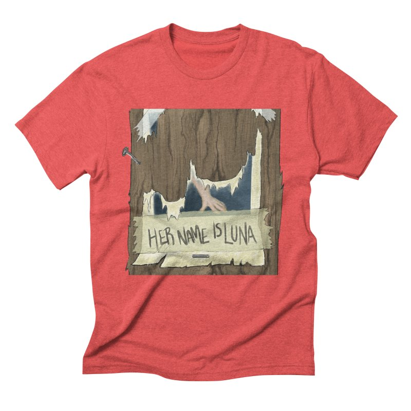 Her Name is Luna (Designed by Unapologetic Artist) Men's Triblend T-Shirt by Augie's Attic