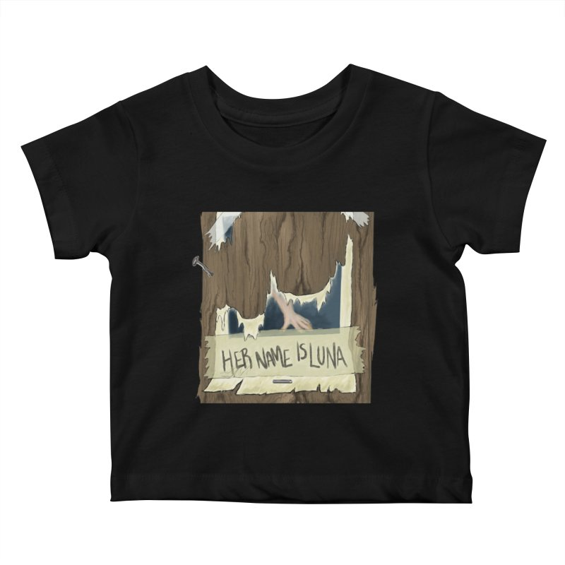 Her Name is Luna (Designed by Unapologetic Artist) Kids Baby T-Shirt by Augie's Attic