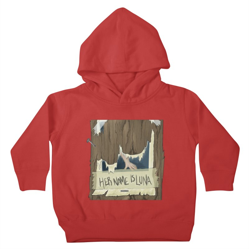 Her Name is Luna (Designed by Unapologetic Artist) Kids Toddler Pullover Hoody by Augie's Attic