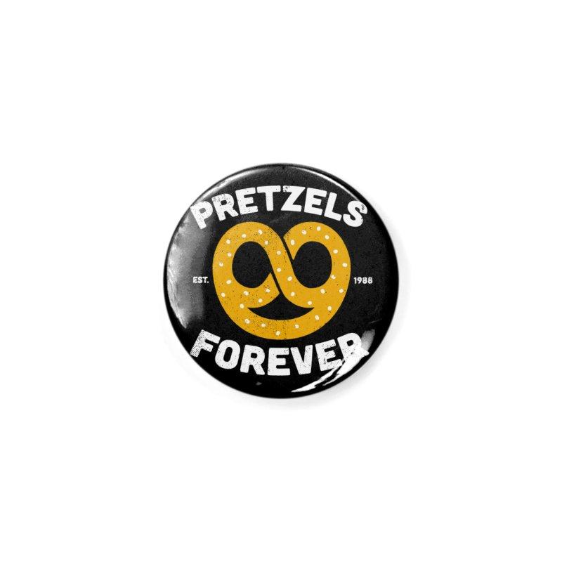 Pretzels Forever Accessories Button by AuntieAnne's Artist Shop