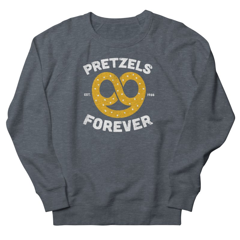 Pretzels Forever Women's French Terry Sweatshirt by AuntieAnne's Artist Shop