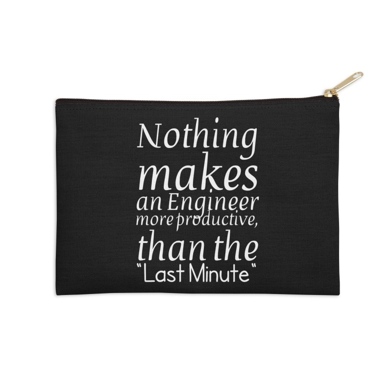 "Nothing makes an Engineer more productive, than the ""Last Minute"" Accessories Zip Pouch by Aura Designs 