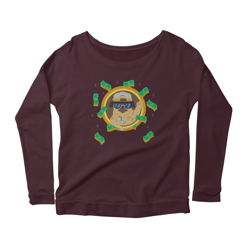 Pug Life Women's Scoop Neck Longsleeve T-Shirt by Aura Designs | Funny T shirt, Sweatshirt, Phone ca
