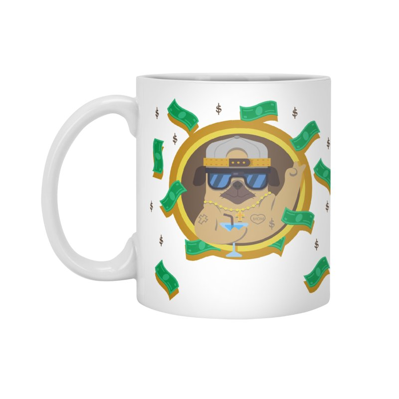 Pug Life Accessories Mug by Aura Designs | Funny T shirt, Sweatshirt, Phone ca