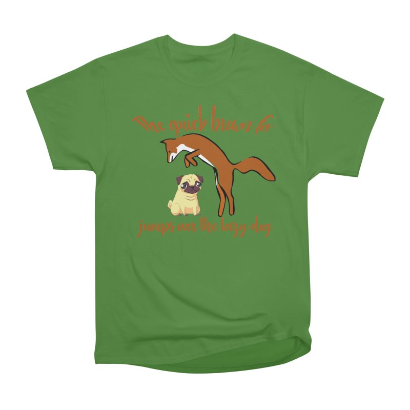 The quick brown fox jumps over the lazy dog Women's Classic Unisex T-Shirt by Aura Designs | Funny T shirt, Sweatshirt, Phone ca