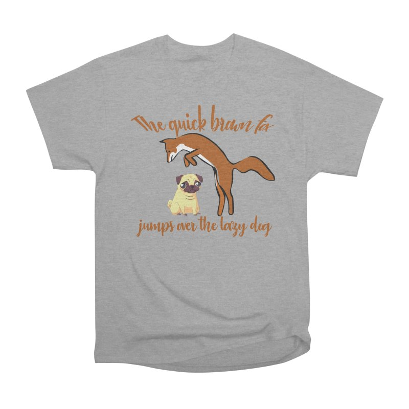 The quick brown fox jumps over the lazy dog Men's Heavyweight T-Shirt by Aura Designs | Funny T shirt, Sweatshirt, Phone ca