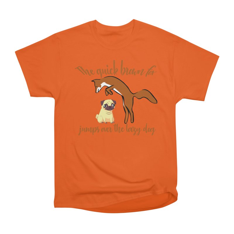 The quick brown fox jumps over the lazy dog Women's Heavyweight Unisex T-Shirt by Aura Designs | Funny T shirt, Sweatshirt, Phone ca