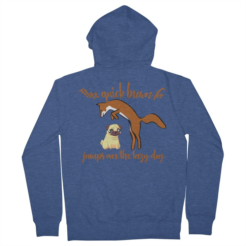 The quick brown fox jumps over the lazy dog Women's Zip-Up Hoody by Aura Designs | Funny T shirt, Sweatshirt, Phone ca