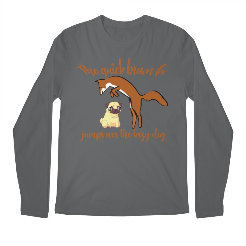 The quick brown fox jumps over the lazy dog Men's Longsleeve T-Shirt by Aura Designs | Funny T shirt, Sweatshirt, Phone ca