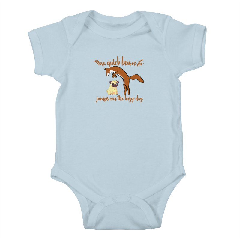 The quick brown fox jumps over the lazy dog Kids Baby Bodysuit by Aura Designs | Funny T shirt, Sweatshirt, Phone ca