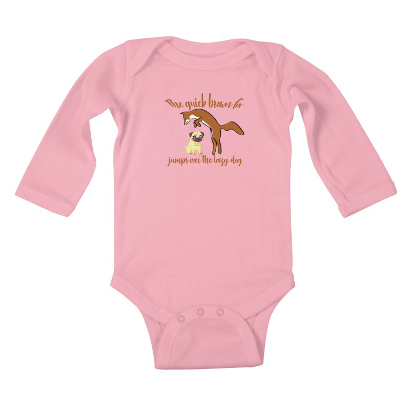 The quick brown fox jumps over the lazy dog Kids Baby Longsleeve Bodysuit by Aura Designs | Funny T shirt, Sweatshirt, Phone ca