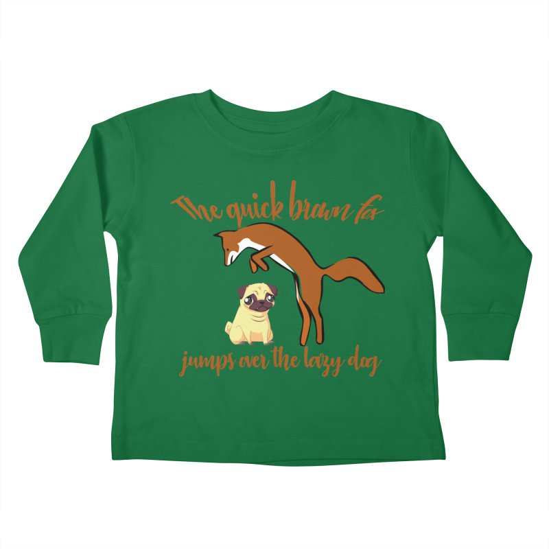 The quick brown fox jumps over the lazy dog Kids Toddler Longsleeve T-Shirt by Aura Designs | Funny T shirt, Sweatshirt, Phone ca