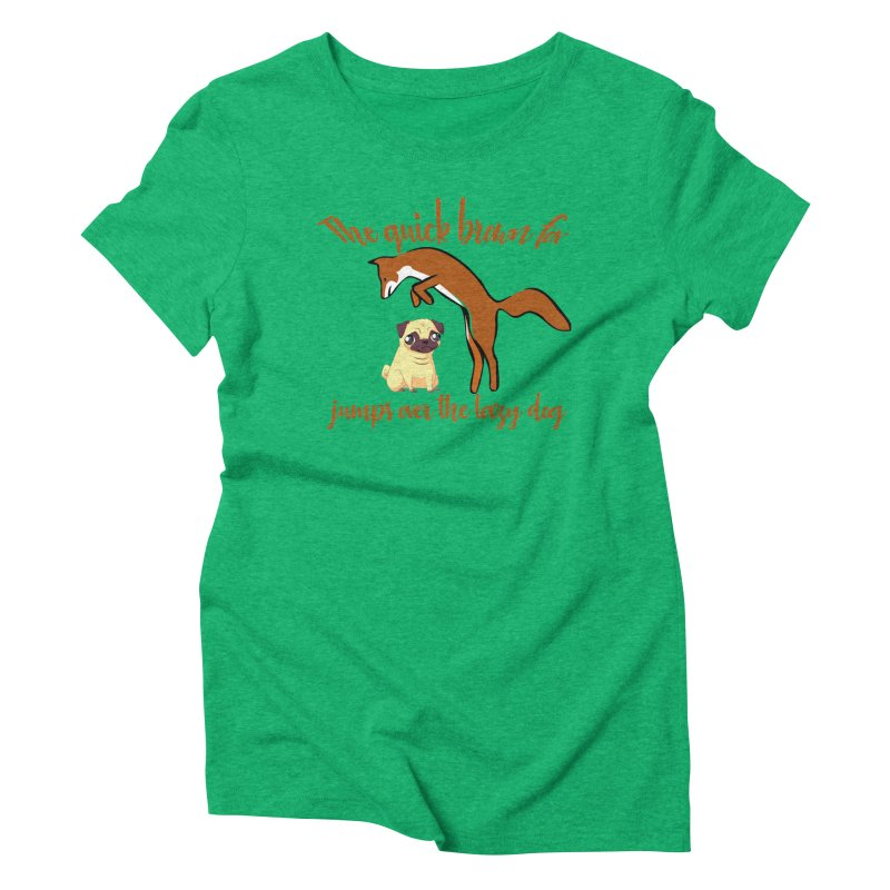 The quick brown fox jumps over the lazy dog Women's Triblend T-Shirt by Aura Designs | Funny T shirt, Sweatshirt, Phone ca