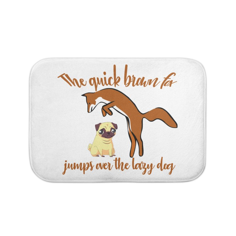 The quick brown fox jumps over the lazy dog Home Bath Mat by Aura Designs | Funny T shirt, Sweatshirt, Phone ca