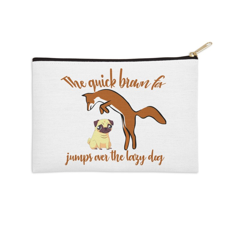 The quick brown fox jumps over the lazy dog Accessories Zip Pouch by Aura Designs | Funny T shirt, Sweatshirt, Phone ca