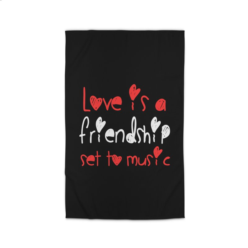 Love is a friendship set to music Home Rug by Aura Designs | Funny T shirt, Sweatshirt, Phone ca
