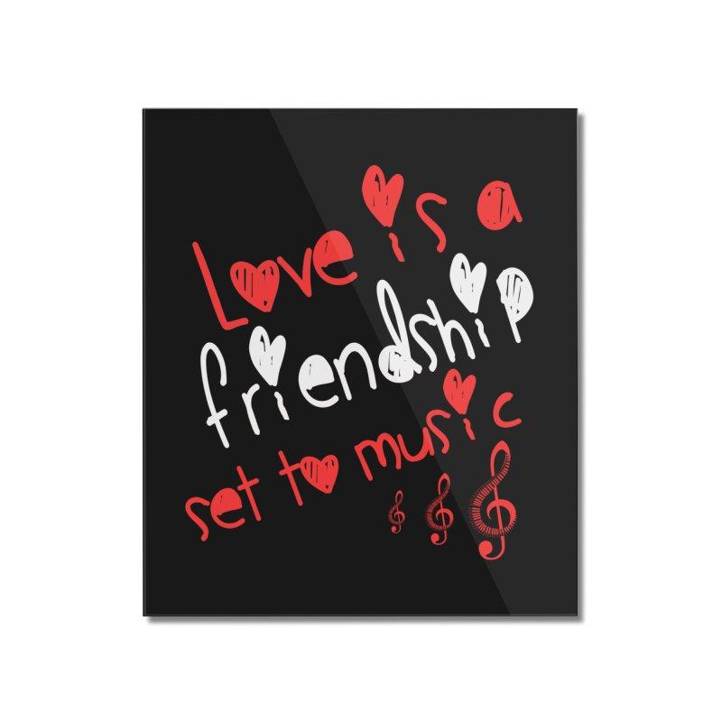 Love Home Mounted Acrylic Print by Aura Designs | Funny T shirt, Sweatshirt, Phone ca