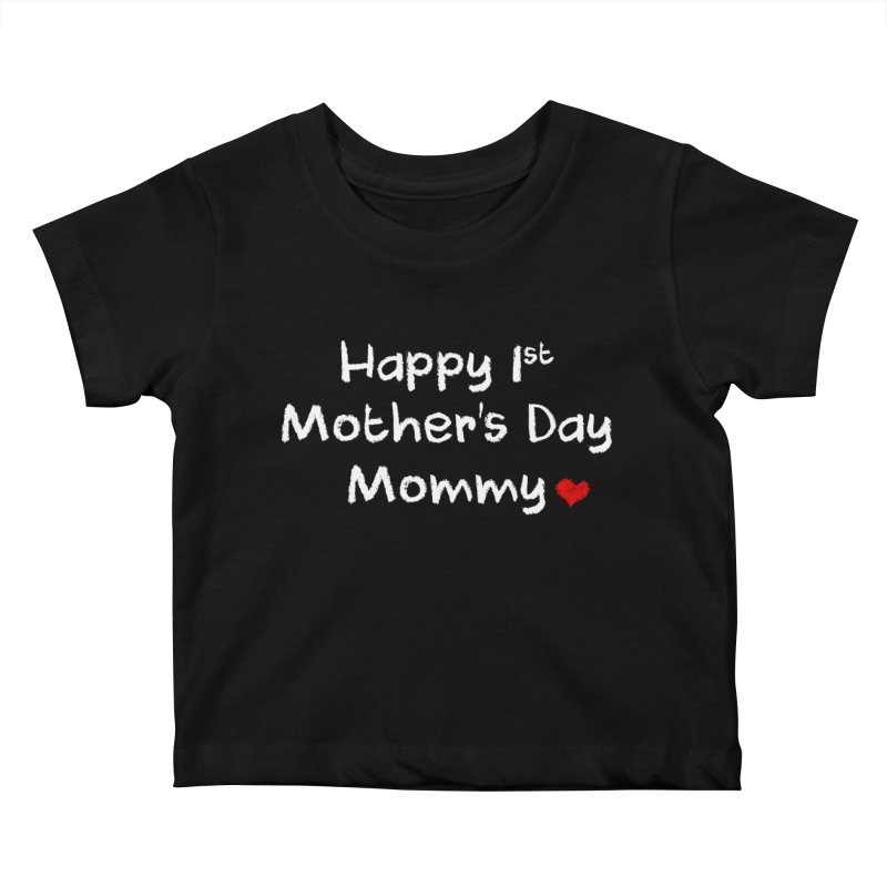 Happy 1st Mother's Day Mommy Baby Bodysuit Kids Baby T-Shirt by Aura Designs | Funny T shirt, Sweatshirt, Phone ca