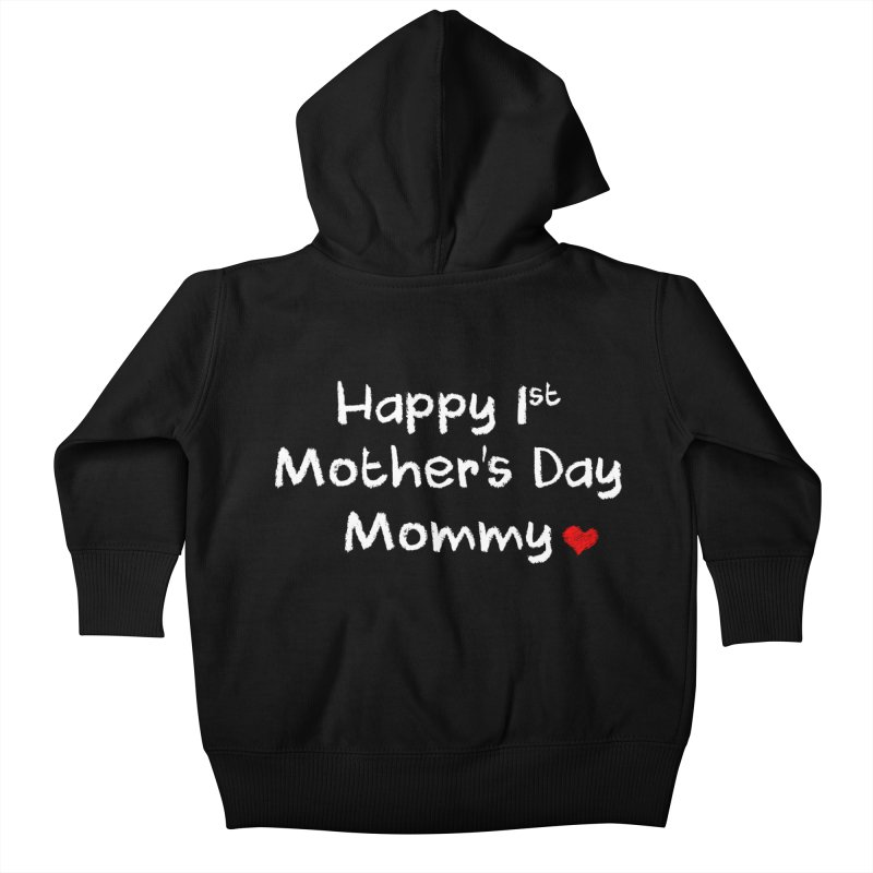 Happy 1st Mother's Day Mommy Baby Bodysuit Kids Baby Zip-Up Hoody by Aura Designs | Funny T shirt, Sweatshirt, Phone ca