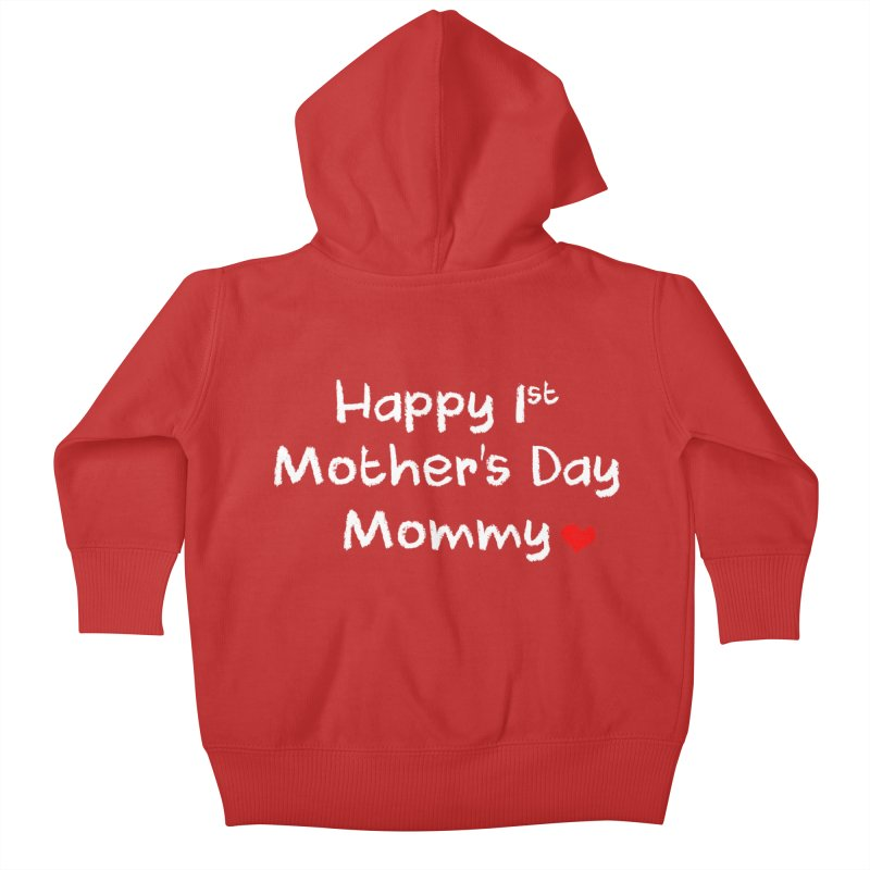 Happy 1st Mother's Day Mommy Baby Bodysuit Kids Baby Zip-Up Hoody by Aura Designs   Funny T shirt, Sweatshirt, Phone ca