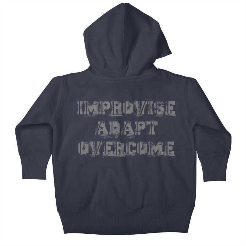 Improvise Adapt Overcome Kids Baby Zip-Up Hoody by Aura Designs   Funny T shirt, Sweatshirt, Phone ca