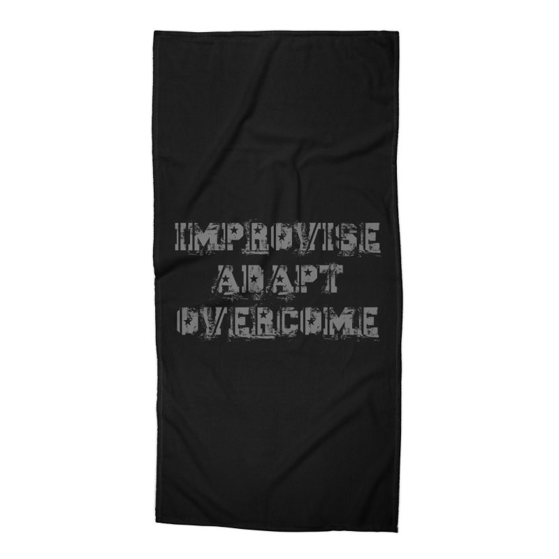 Improvise Adapt Overcome Accessories Beach Towel by Aura Designs | Funny T shirt, Sweatshirt, Phone ca