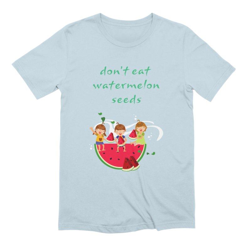 Don't eat watermelon seeds Men's Extra Soft T-Shirt by Aura Designs | Funny T shirt, Sweatshirt, Phone ca
