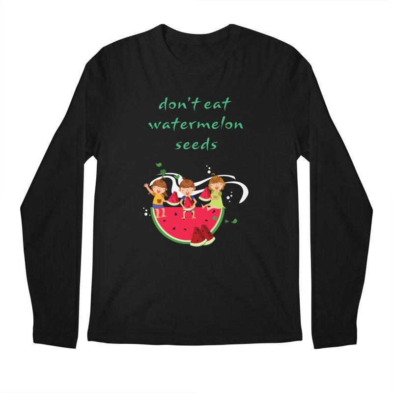 Don't eat watermelon seeds Men's Regular Longsleeve T-Shirt by Aura Designs | Funny T shirt, Sweatshirt, Phone ca