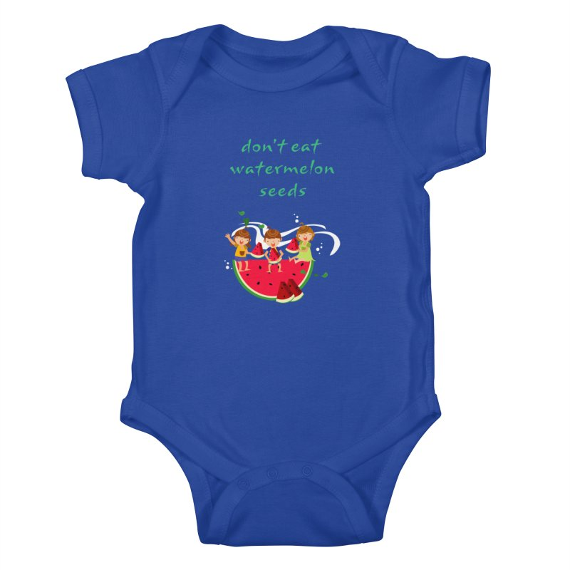 Don't eat watermelon seeds Kids Baby Bodysuit by Aura Designs | Funny T shirt, Sweatshirt, Phone ca