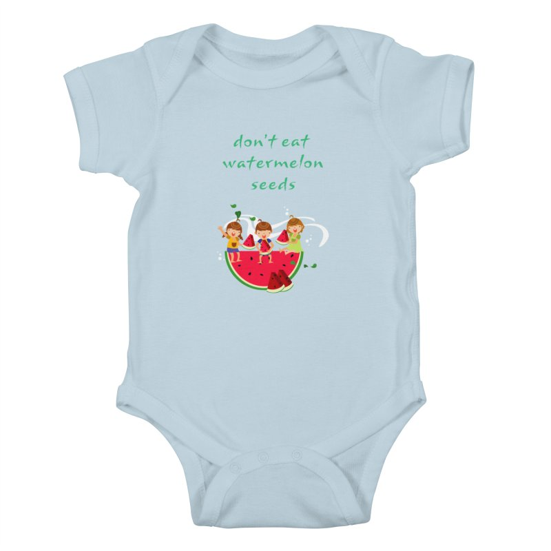Don't eat watermelon seeds Kids Baby Bodysuit by Aura Designs   Funny T shirt, Sweatshirt, Phone ca