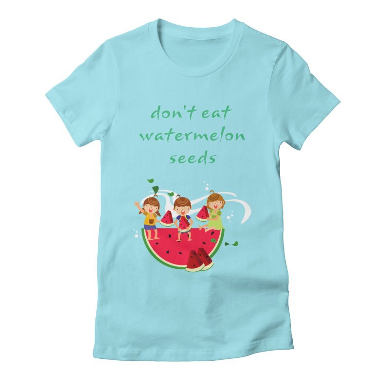 Don't eat watermelon seeds Women's Fitted T-Shirt by Aura Designs | Funny T shirt, Sweatshirt, Phone ca