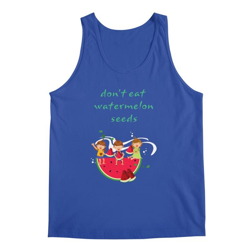 Don't eat watermelon seeds Men's Regular Tank by Aura Designs | Funny T shirt, Sweatshirt, Phone ca