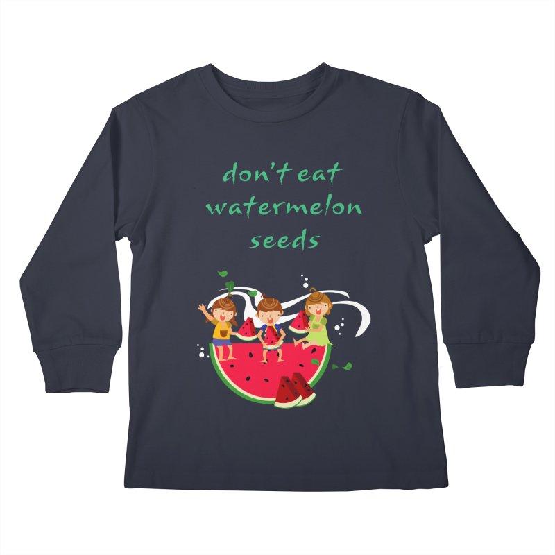 Don't eat watermelon seeds Kids Longsleeve T-Shirt by Aura Designs | Funny T shirt, Sweatshirt, Phone ca