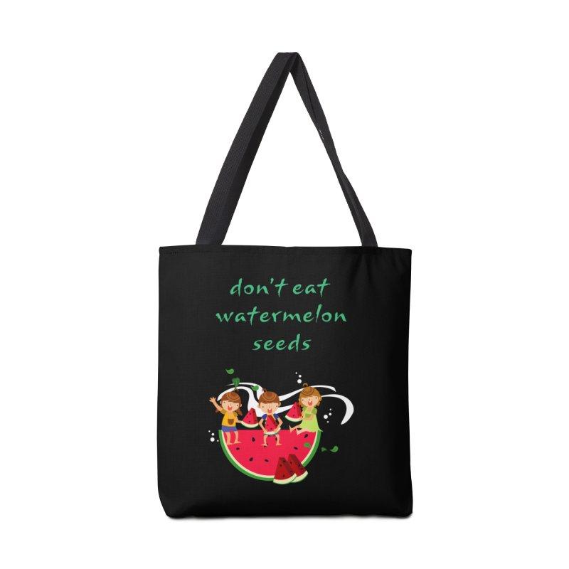 Don't eat watermelon seeds Accessories Bag by Aura Designs | Funny T shirt, Sweatshirt, Phone ca