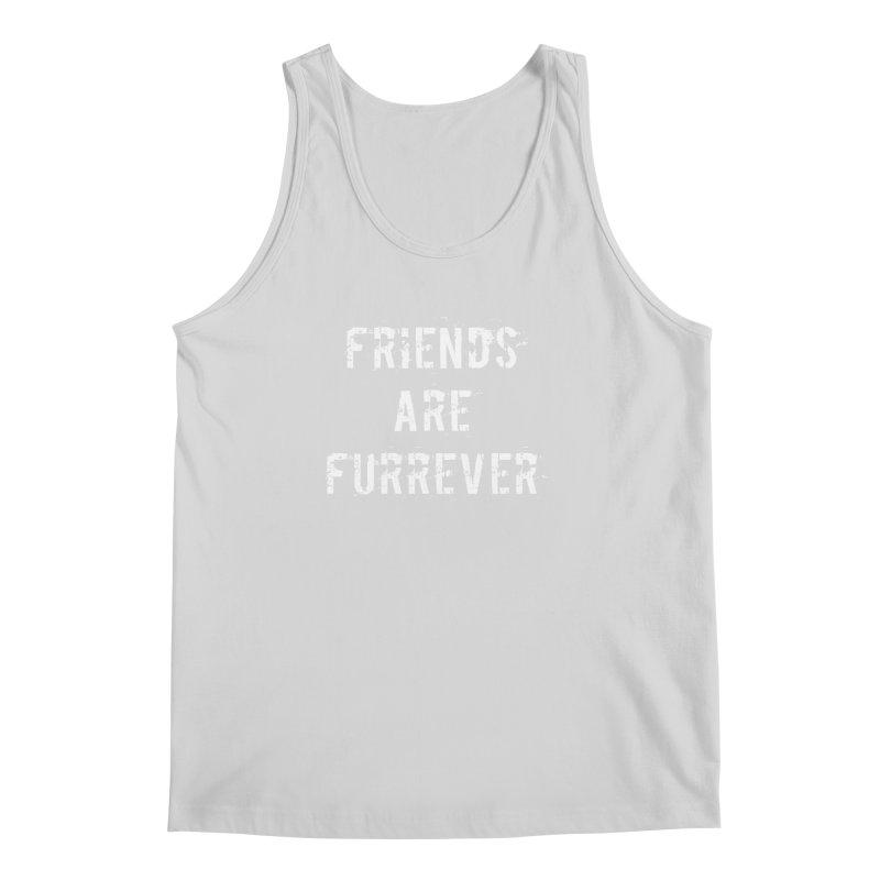 Friends are furrever Men's Regular Tank by Aura Designs | Funny T shirt, Sweatshirt, Phone ca