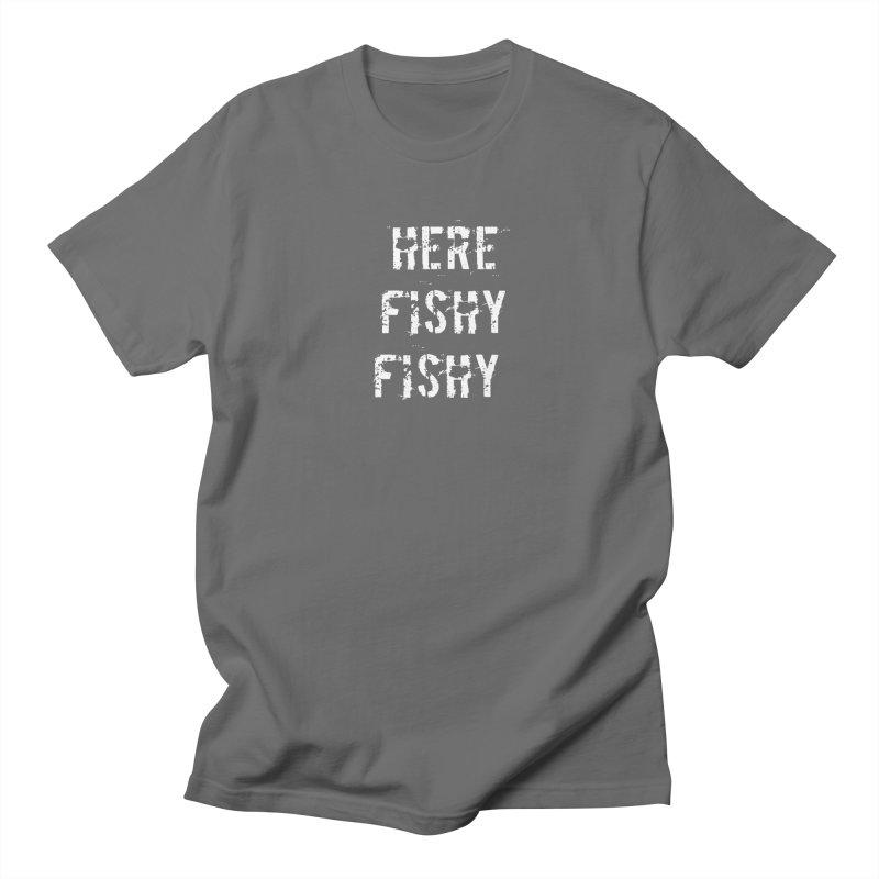 Here Fishy Fishy Men's T-Shirt by Aura Designs | Funny T shirt, Sweatshirt, Phone ca