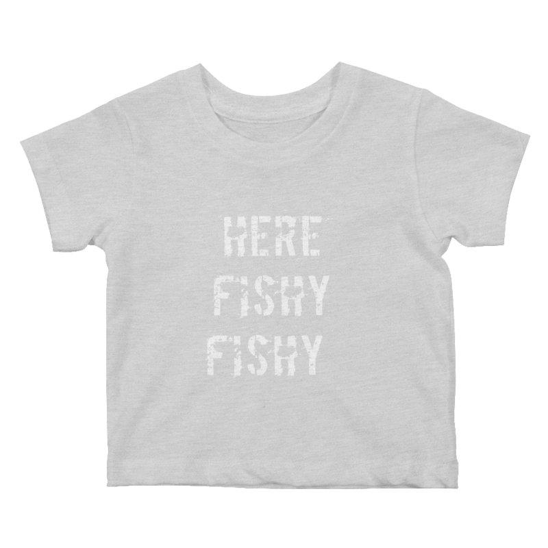 Here Fishy Fishy Kids Baby T-Shirt by Aura Designs | Funny T shirt, Sweatshirt, Phone ca