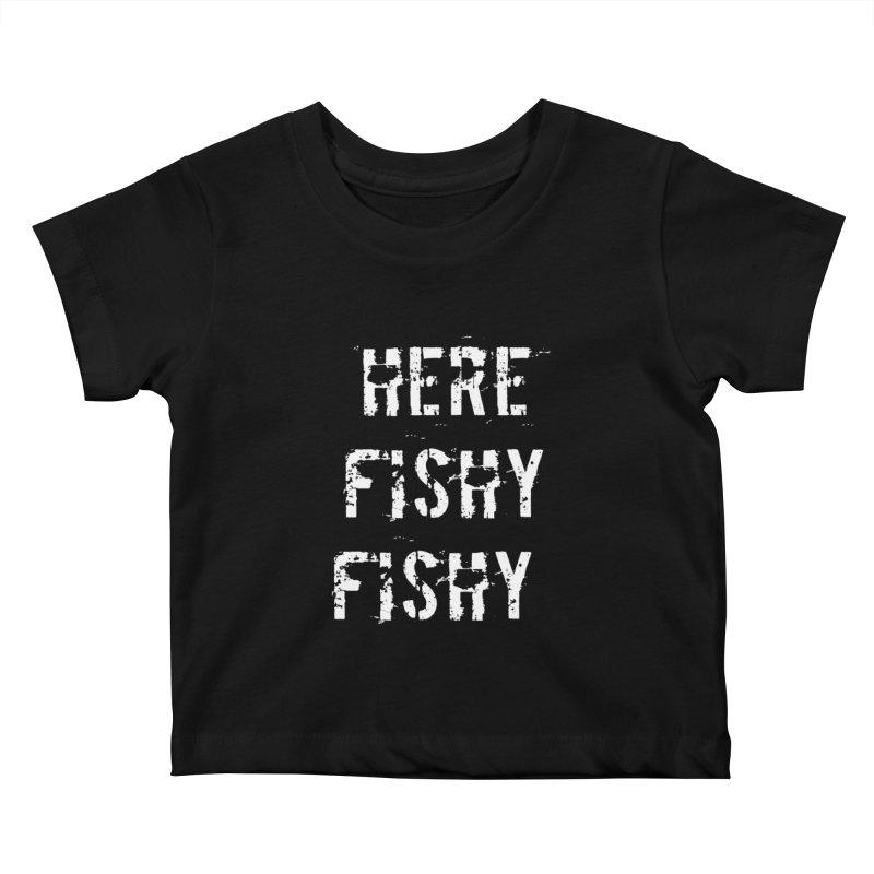 Here Fishy Fishy Kids Baby T-Shirt by Aura Designs   Funny T shirt, Sweatshirt, Phone ca